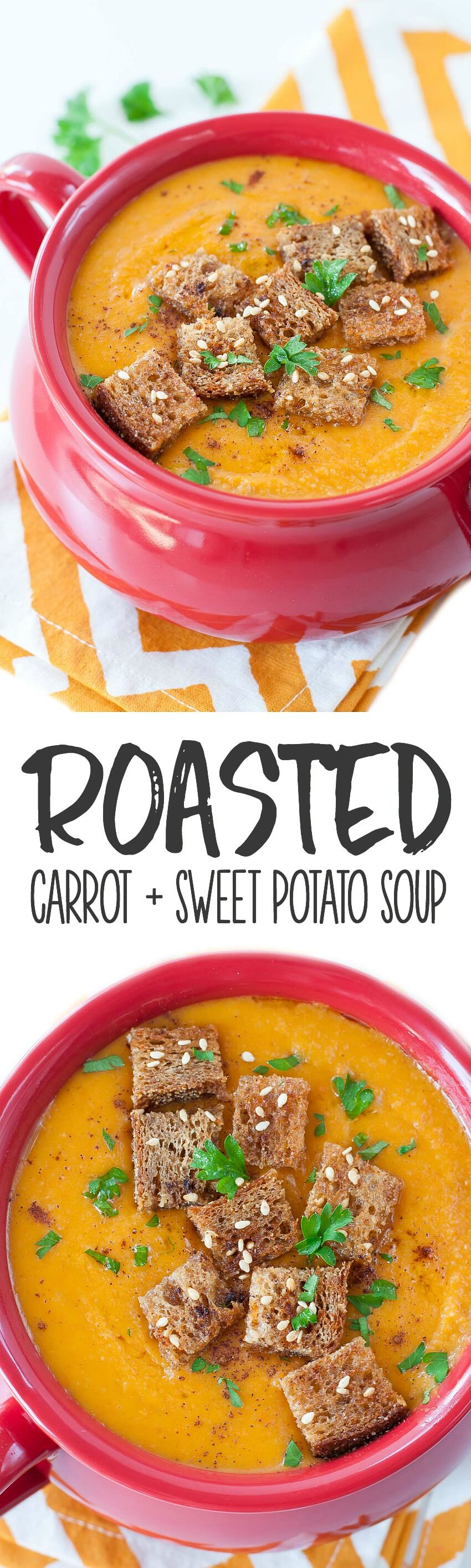 Easy Roasted Carrot and Sweet Potato Soup with Garlic Bread Croutons : this velvety vegetarian soup is full of flavor and so easy to make!