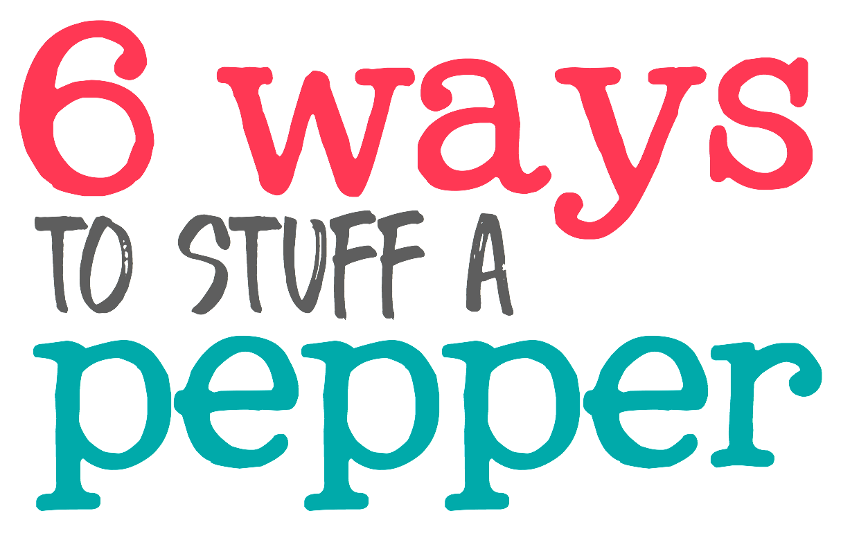 6 Ways to Stuff a Pepper