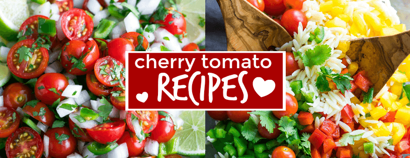 10 Tasty Cherry Tomato Recipes
