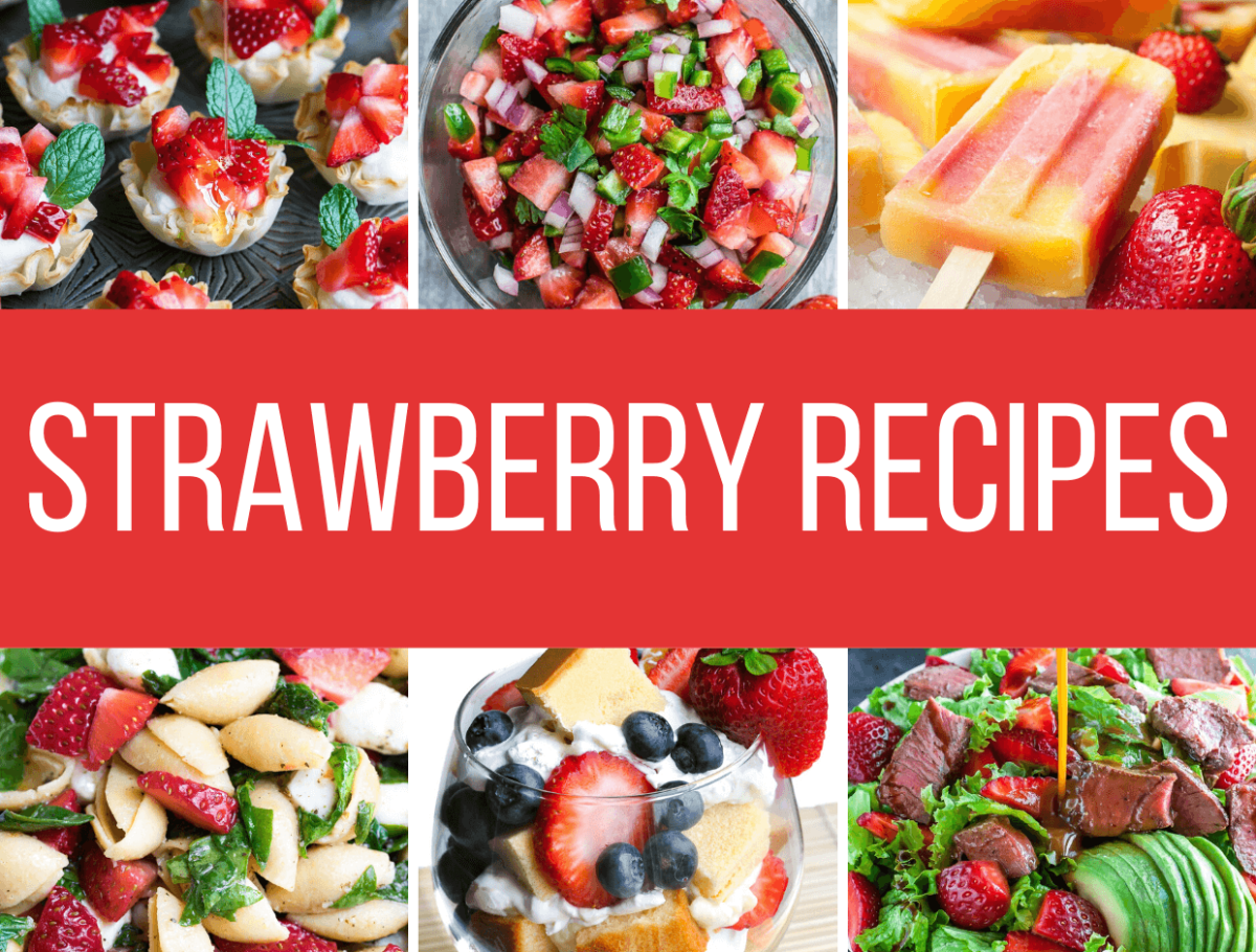 Sweet and Savory Strawberry Recipes
