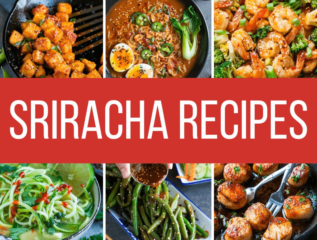 Spicy Sriracha Recipes Collage