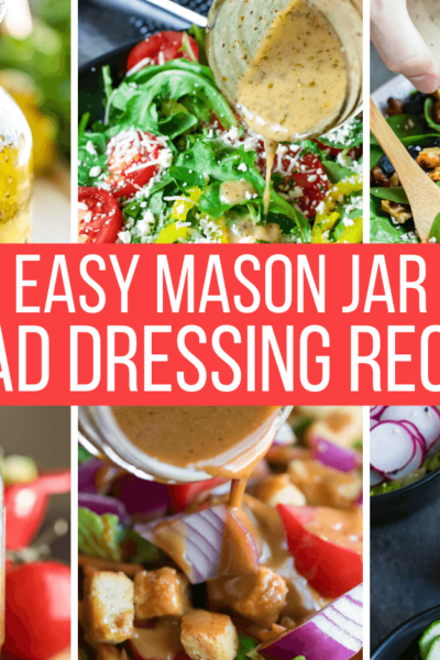 Mason Jar Salad Dressing Recipes Collage