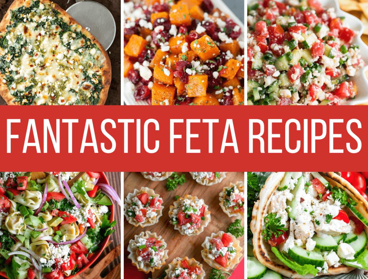 Fantastic Feta Recipes Collage
